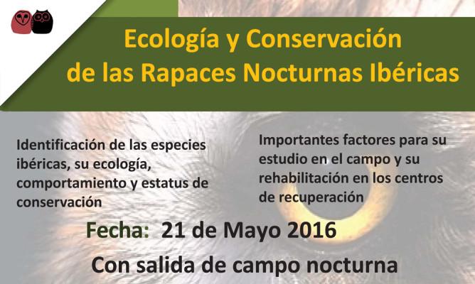 CURSO DE ECOLOGÍA Y CONSERVACIÓN DE RAPACES NOCTURNAS IBÉRICAS